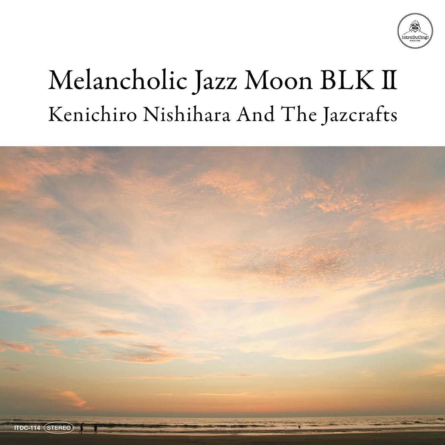 Kenichiro Nishihara And The Jazcrafts「Melancholic Jazz Moon BLK 2」