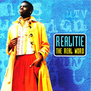 REALITIE 「THE REAL WORLD」